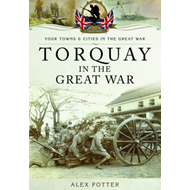 Torquay in the Great War (BOK)