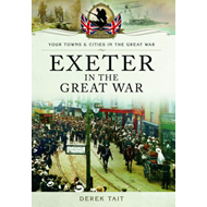 Exeter in the Great War (BOK)