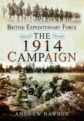British Expeditionary Force - The 1914 Campaign (BOK)