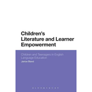 Children's Literature and Learner Empowerment (BOK)