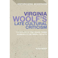 Virginia Woolf's Late Cultural Criticism (BOK)