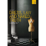 Dress, Law and Naked Truth (BOK)