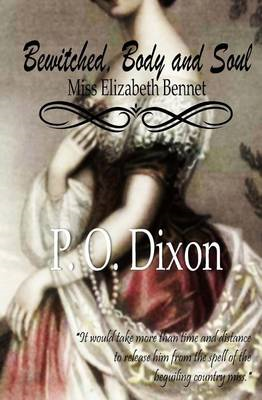 Bewitched, Body and Soul: Miss Elizabeth Bennet (BOK)