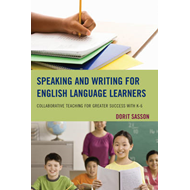 Speaking and Writing for English Language Learners: Collaborative Teaching for Greater Success with (BOK)