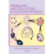 Problems and Solutions in Nuclear Physics (BOK)