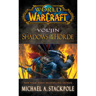 World of Warcraft: Vol'jin: Shadows of the Horde: Mists of Pandaria Book 2 (BOK)