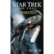 Star Trek: The Fall: The Poisoned Chalice (BOK)