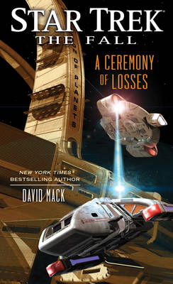 Star Trek: The Fall: A Ceremony of Losses (BOK)
