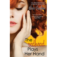 The Redhead Plays Her Hand (BOK)