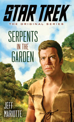 Star Trek: The Original Series: Serpents in the Garden (BOK)