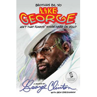 Brothas Be, Yo Like George, Ain't That Funkin' Kinda Hard on (BOK)