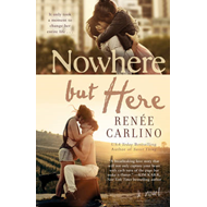 Nowhere but Here (BOK)