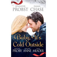 Baby, it's Cold Outside (BOK)