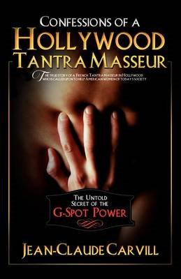 Confessions of a Hollywood Tantra Masseur (BOK)