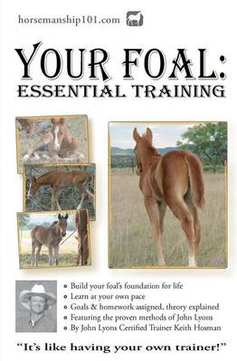 Your Foal: Essential Training (BOK)
