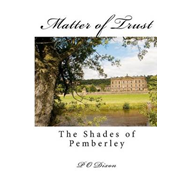 Matter of Trust: The Shades of Pemberley (BOK)