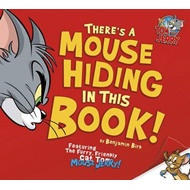 There's a Mouse Hiding in This Book! (BOK)
