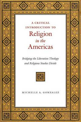 Critical Introduction to Religion in the Americas (BOK)