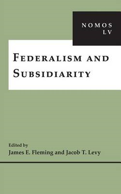 Federalism and Subsidiarity: Nomos Lv (BOK)