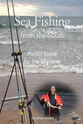 Sea Fishing from the Shore - Pocket Guide for the Beginner (BOK)