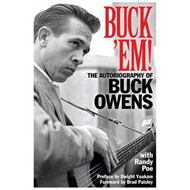 Buck 'Em: The Autobiography of Buck Owens (BOK)