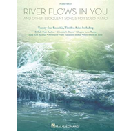 River Flows in You and Other Eloquent Songs for Solo Piano (BOK)