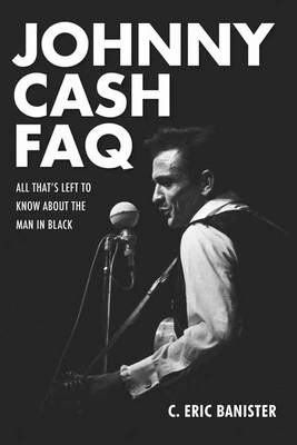 Banister C Eric Johnny Cash FAQ Bam Book (BOK)