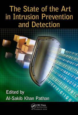 State of the Art in Intrusion Prevention and Detection (BOK)