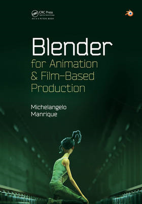 Blender for Animation and Film-Based Production (BOK)