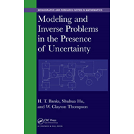 Modeling and Inverse Problems in the Presence of Uncertainty (BOK)