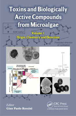 Toxins and Biologically Active Compounds from Microalgae: Vol. 1 (BOK)