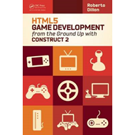HTML5 Game Development from the Ground Up with Construct 2 (BOK)