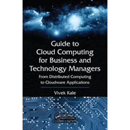 Guide to Cloud Computing for Business and Technology Manager (BOK)