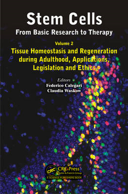 Stem Cells: from Basic Research to Therapy: Tissue Homeostasis and Regeneration During Adulthood, Ap (BOK)