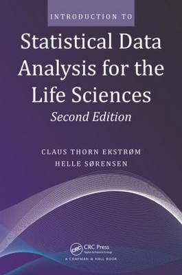 Introduction to Statistical Data Analysis for the Life Scien (BOK)