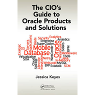 CIO's Guide to Oracle Products and Solutions (BOK)