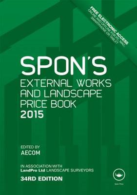Spon's External Works and Landscape Price Book 2015 (BOK)
