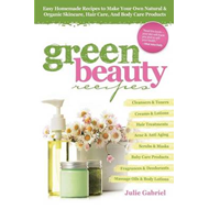 Green Beauty Recipes (BOK)