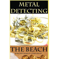 Metal Detecting the Beach (BOK)