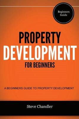 Property Development for Beginners (BOK)