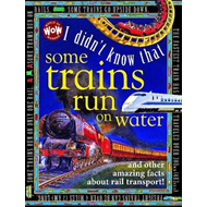 I Didn't Know That...Some Trains Run on Water (BOK)