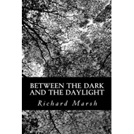 Between the Dark and the Daylight (BOK)