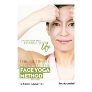 Ultimate Guide to the Face Yoga Method (BOK)