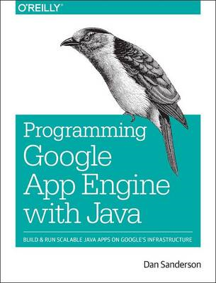 Programming Google App Engine with Java (BOK)