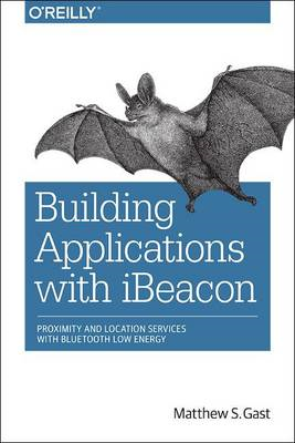 Building Applications with iBeacon (BOK)