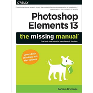 Photoshop Elements 13: The Missing Manual (BOK)