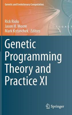 Genetic Programming Theory and Practice XI (BOK)