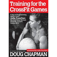Training for the Crossfit Games: A Year of Programming Used to Train Julie Foucher, the 2nd Fittest (BOK)