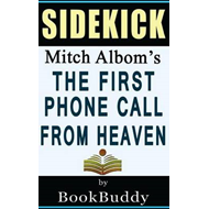 The First Phone Call from Heaven: By Mitch Albom -- Sidekick (BOK)