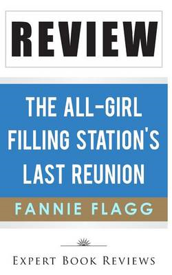 Book Review: The All-Girl Filling Station's Last Reunion (BOK)